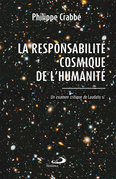 La responsabilité cosmique de l'humanité