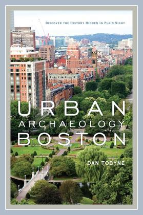 Urban Archaeology Boston