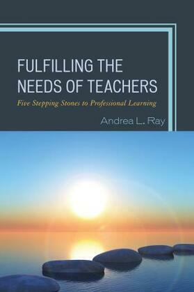 Fulfilling the Needs of Teachers