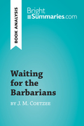 Waiting for the Barbarians by J. M. Coetzee (Book Analysis)