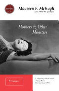 Mothers & Other Monsters