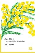 Atto 302 : Le secret des mimosas