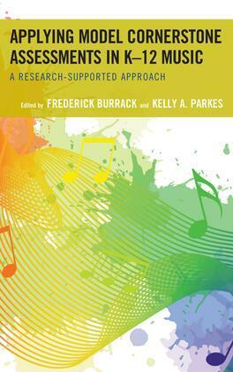 Applying Model Cornerstone Assessments in K–12 Music