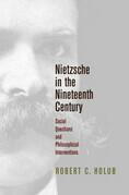Nietzsche in the Nineteenth Century