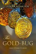 The Gold-Bug and Other Stories