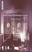 Ball-trap à Paddington street