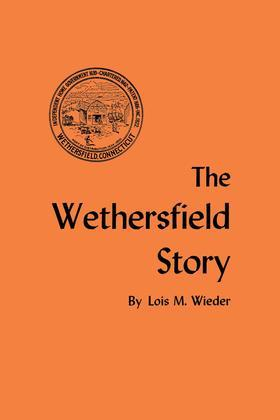 The Wethersfield Story