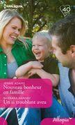 Nouveau bonheur en famille - Un si troublant aveu