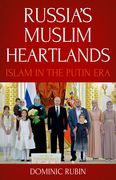 Russia's Muslim Heartlands