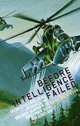 Before Intelligence Failed
