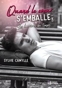 Quand le coeur s'emballe tome 1
