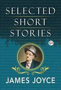 Selected Short Stories of James Joyce