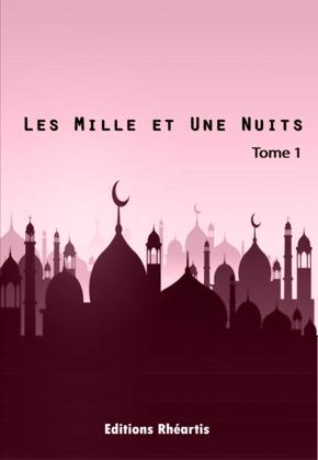 Les Mille et Une Nuits - T1