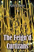 The Feign'd Curtizans
