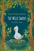 The Wild Swans and Other Tales