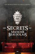 Les secrets du Manoir Beaujolais