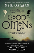 The Quite Nice & Fairly Accurate Good Omens Script Book