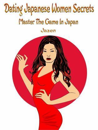 Dating Japanese Women Secrets