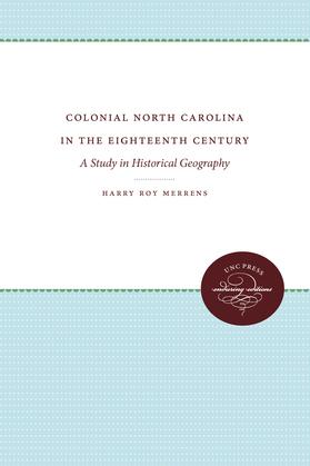 Colonial North Carolina in the Eighteenth Century