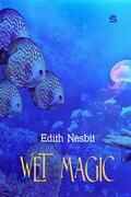 Wet Magic
