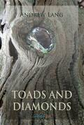 Toads and Diamonds and Other Fairy Tales