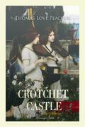 Crotchet Castle