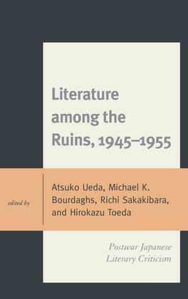 Literature among the Ruins, 1945–1955
