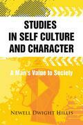 Studies in Self Culture and Character