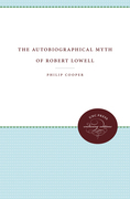 The Autobiographical Myth of Robert Lowell