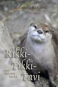 Rikki-Tikki-Tavi and Other Tales