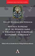 Austria Supreme, if it so Wishes (1684)': 'A Strategy that Made Europe Rich'