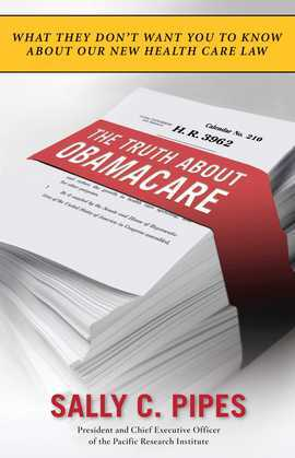 The Truth About Obamacare