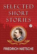 Selected Stories of Nietzsche