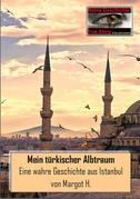 Mein türkischer Albtraum
