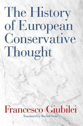 The History of European Conservative Thought