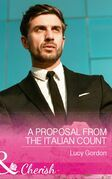 A Proposal From The Italian Count (Mills & Boon Cherish)