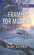 Framed For Murder (Mills & Boon Love Inspired Suspense)