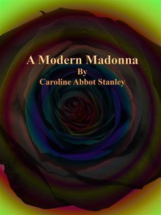 A Modern Madonna