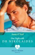 One Night With Dr Nikolaides (Mills & Boon Medical) (Hot Greek Docs, Book 1)