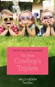 The Texas Cowboy's Triplets (Mills & Boon True Love) (Texas Legends: The McCabes, Book 2)