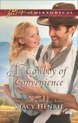A Cowboy Of Convenience (Mills & Boon Love Inspired Historical)