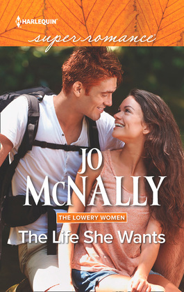 The Life She Wants (Mills & Boon Superromance) (The Lowery Women, Book 3)