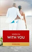 When I'm With You (Mills & Boon Kimani) (The Lawsons of Louisiana, Book 8)