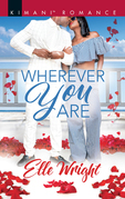 Wherever You Are (Mills & Boon Kimani) (The Jacksons of Ann Arbor, Book 2)
