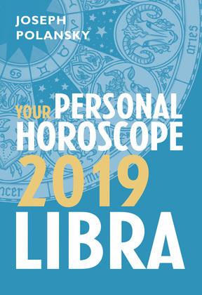 Libra 2019: Your Personal Horoscope