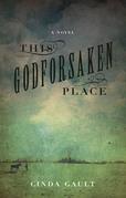 This Godforsaken Place