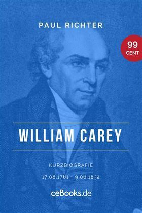 William Carey 1761 – 1834
