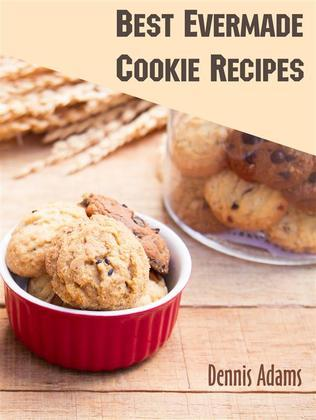 Best Evermade Cookie Recipes