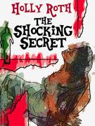 The Shocking Secret