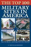 The Top 100 Military Sites in America